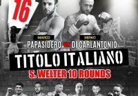Il 16 ottobre a Roma Papasidero vs Di Carlantonio per il Titolo Italiano Superwelter – diretta su Youtube FPIOfficialChannel & gazzetta.it
